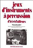 Jeux d'instruments à percussion
