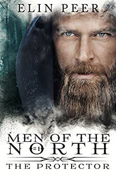 The Protector (Men of the North Book 1) by [Elin Peer, Book Cover by Design]