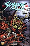 Spawn undead, Tome 1