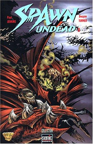 Spawn undead, Tome 1 :