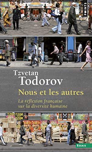 Nous et les autres: La réflexion française sur la diversité humaine