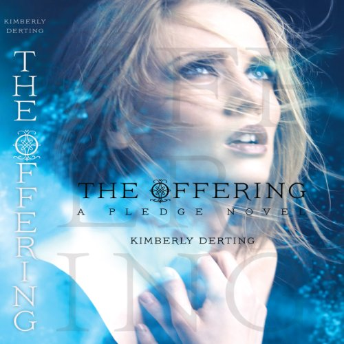 The Offering Audiobook By Kimberly Derting cover art