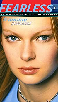 Fearless: Fearless; Sam; Run by [Francine Pascal]