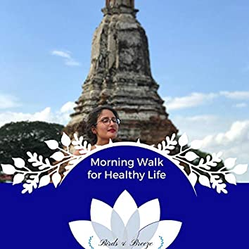 Morning Walk For Healthy Life