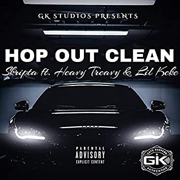 Hop Out Clean (feat. Lil Keke & Heavy Treavy)