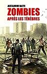 Zombies : Après les Ténèbres par Ratel
