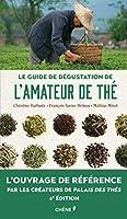 Le guide de degustation de l'amateur de the