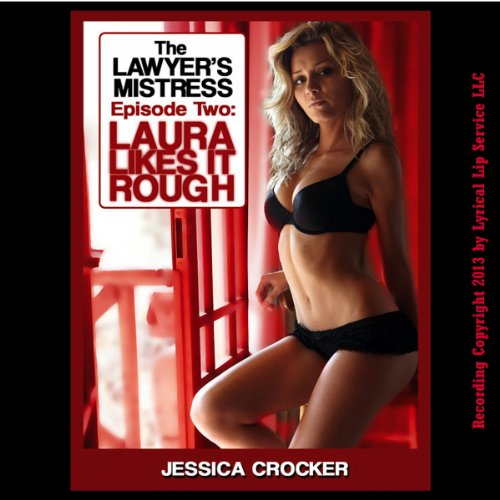 Laura Likes It Rough audiobook cover art