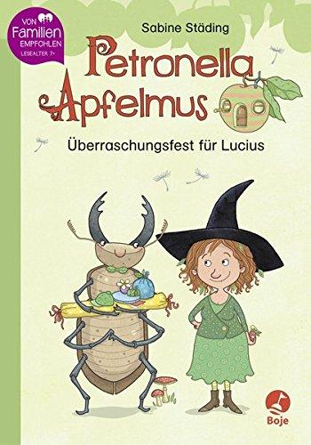 Petronella Apfelmus - Überraschungsfest für Lucius: Erstleser