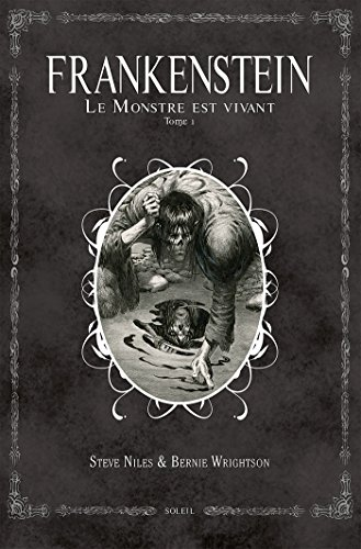 Frankenstein, le monstre est vivant T01
