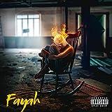 Fayah (feat. Beezylife & MweS) [Explicit]