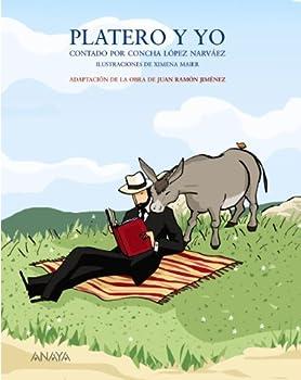 Paperback Platero y yo contado por Concha López Narváez (LITERATURA INFANTIL (6-11 años) - Mi Primer Libro) (Spanish Edition) [Spanish] Book
