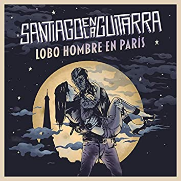 Lobo Hombre En París
