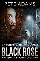 Black Rose: Premium Hardcover Edition
