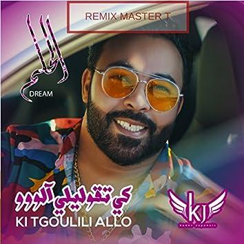 Ki Tgoulili Allo (Master T Remix)