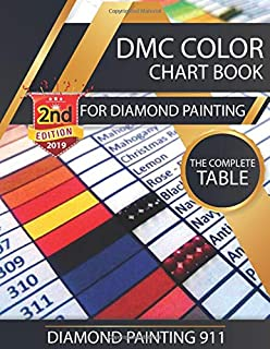 DMC Color Chart Book for Diamond Painting : The Complete Table: 2019 DMC Color Card
