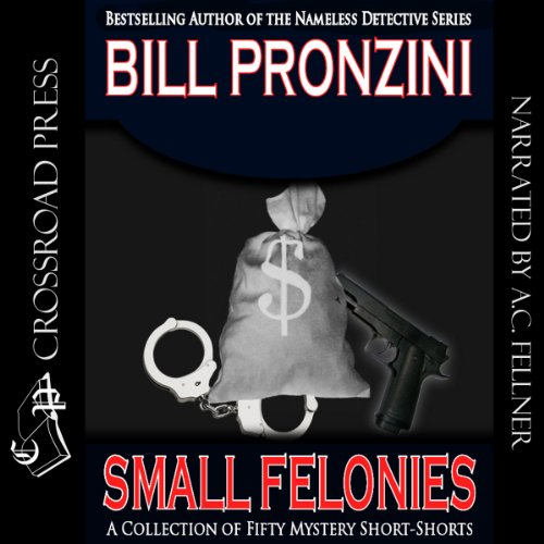 Small Felonies: Fifty Mystery Short Stories audiobook cover art