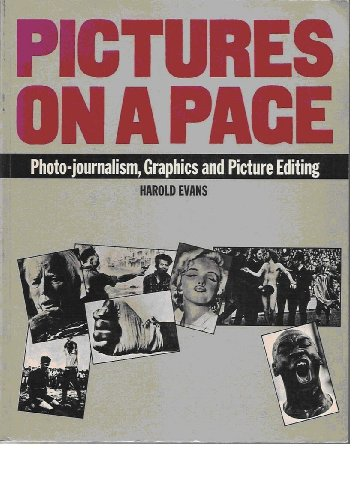 Download Editing and Design: Pictures on a Page: Photo-journalism, Graphics and Picture Editing Bk. 4 0434905690