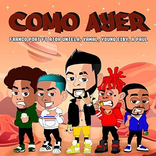 Ator Untela, Franco Port & Young Eiby feat. R. Paul & Yamal