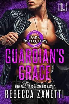 Guardian's Grace (Dark Protectors Book 12) by [Rebecca Zanetti]