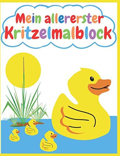 Mein allererster Kritzelmalblock Ente: blanko, A4, 76 Blatt (152 Seiten) | Kritzelmalbuch ab 1 Jahr; Zeichenblock für Kleinkinder, Kindergartenkinder ... Skizzenbuch, Skizzenblock zum Kritzeln)