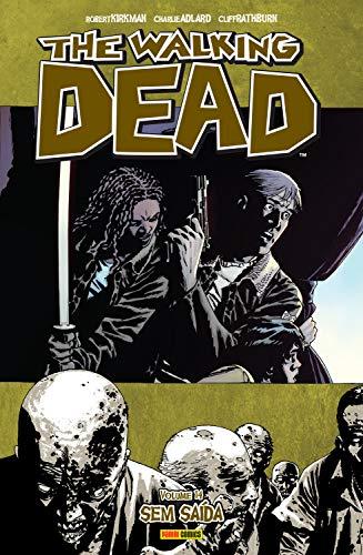 The Walking Dead - vol. 14 - sem saída