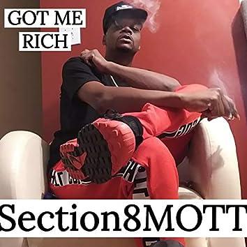 Got Me Rich