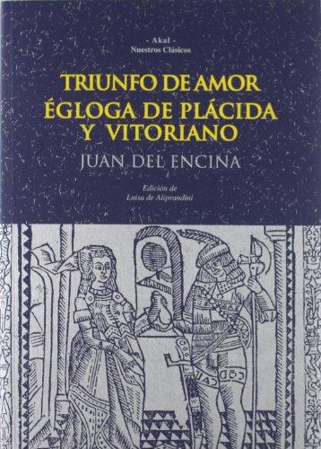Triunfo del amor : égloga de Plácida y Victoriano (Nuestros clásicos, Band 13)