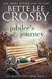 Jubilee's Journey: Family Saga (A Wyattsville Novel Book 2)
