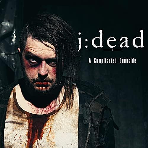 J:dead