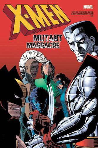 X-Men: Mutant Massacre Omnibus (X-Men: Mutant Massacre Omnibus, 1)