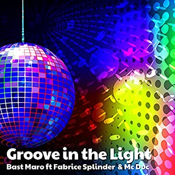 Groove in the Light