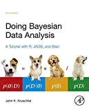 Doing Bayesian Data Analysis: A Tutorial with R, JAGS, and Stan (English Edition)