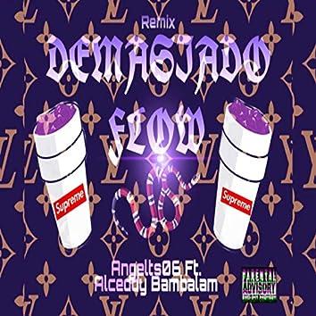 Demasiado Flow Remix (feat. Alceddy & Bambalam)