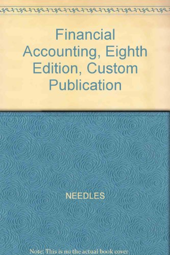 Financial Accounting, Eighth Edition, Custom Publication