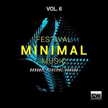 Festival Minimal Music, Vol. 6 (Random Minimal Tracks)