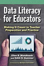 Data Literacy for Educators: Making It Count in Teacher Preparation and Practice (Technology, Education--Connections (The TEC Series))