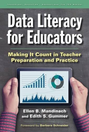 Compare Textbook Prices for Data Literacy for Educators: Making It Count in Teacher Preparation and Practice Technology, Education--Connections The TEC Series  ISBN 9780807757536 by Mandinach, Ellen B.,Gummer, Edith S.,Schneider, Barbara