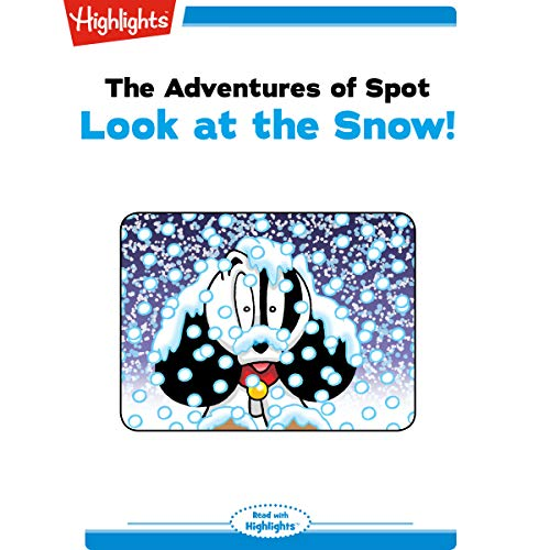 The Adventures of Spot: Look at the Snow copertina