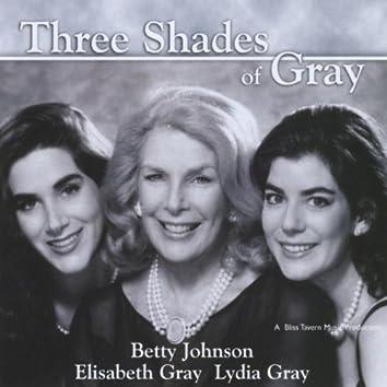THREE SHADES OF GRAY