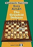 The Grunfeld Defence - Grandmaster Repertoire 8 - Volume 1-Avrukh, Boris