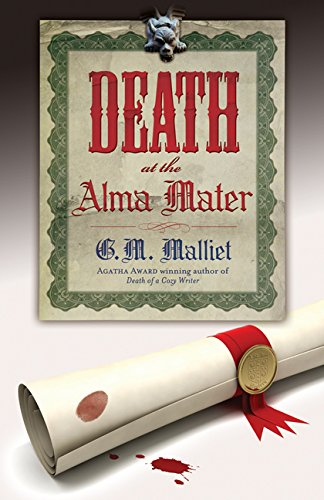 Death at the Alma Mater (A St. Just Mystery Book 3)