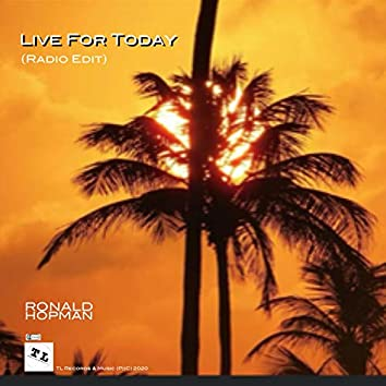 Live for Today (Radio Edit)