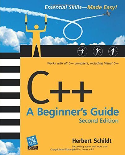 C++: A Beginner's Guide, Second Edition (Beginner's Guides (McGraw-Hill))