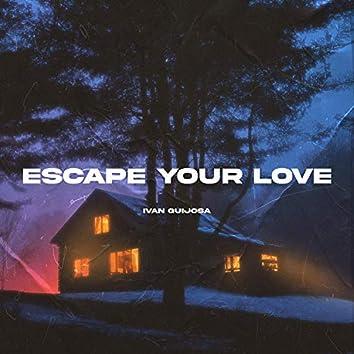 Escape Your Love (feat. YSB Tril, Madison Mars, Mesto, Jack Wins, Joe Stone, Blinkie & KillBunk)