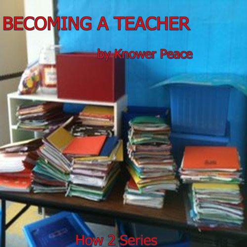 Becoming a Teacher audiobook cover art