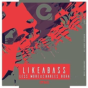 Like a Bass