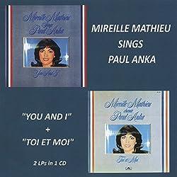 Mireille Mathieu Sings Paul Anka - You And I / Toi Et Moi