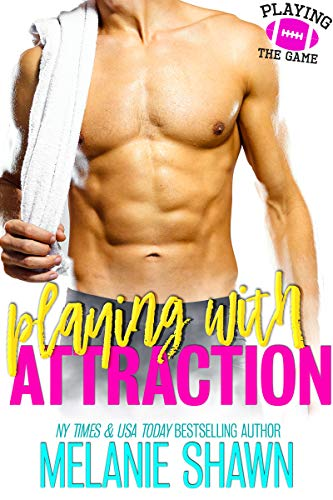 Playing With Attraction (Playing the Game Book 1)