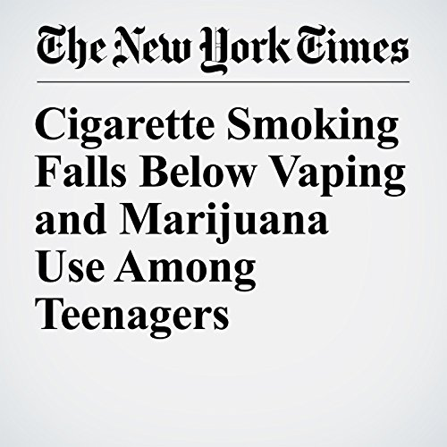 Cigarette Smoking Falls Below Vaping and Marijuana Use Among Teenagers copertina